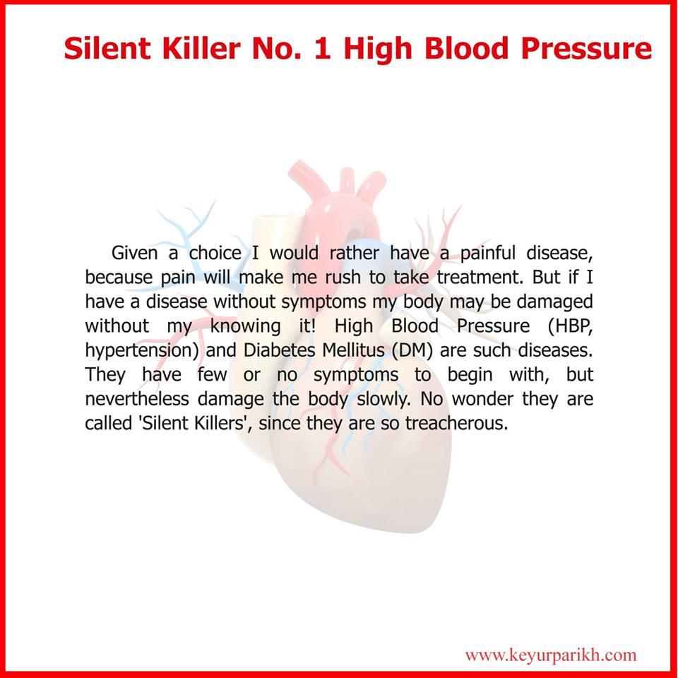 Silent killer no.1: High blood pressure.