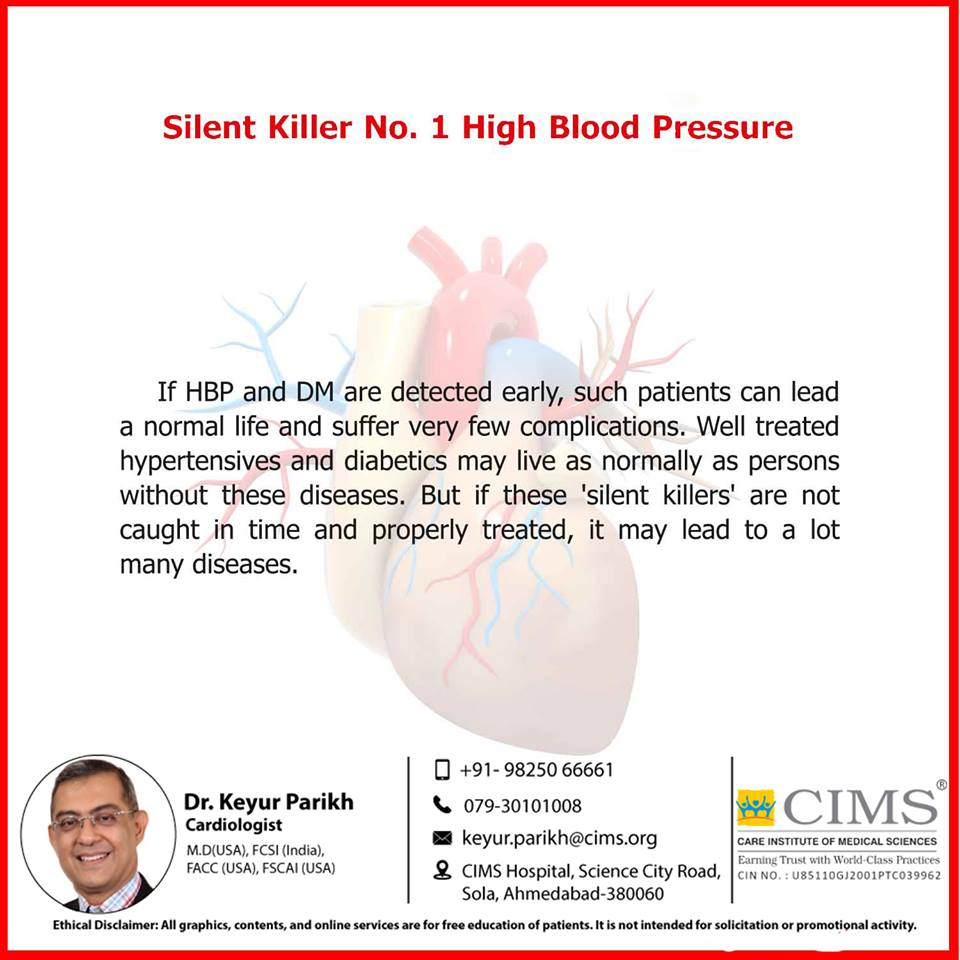 Silent killer number 1- High blood pressure.